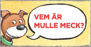 Vem_ar_Mulle_Meck? (kopia)